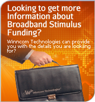Winncom Looking to get more information about Broadband Stimulus funding?