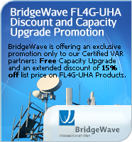 BridgeWave FL4G-UHA Capacity Upgrade and Warranty Promotion