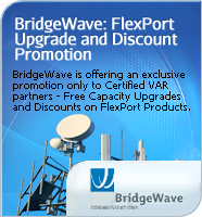 Bridgewave Free Capacity Upgrades and Discounts on FlexPort Products