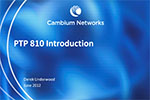 Winncom Presents Cambium Networks NEW PTP810 Ethernet TDM PtP Solution