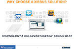 Do you want more technical information on the Xirrus solution?