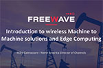 How to utilize FreeWave IIoT Solutions for SCADA Communication and Edge Computing