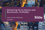 Delivering 5G to Homes and Businesses with Siklu