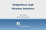 BridgeWave - Higher Capacity for 4G Business